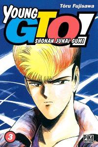 Young GTO ! : Shonan junaï gumi. Volume 3