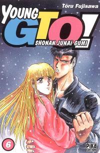 Young GTO ! : Shonan junaï gumi. Volume 6