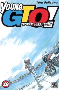 Young GTO ! : Shonan junaï gumi. Volume 18