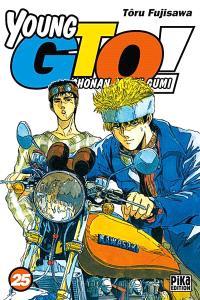 Young GTO ! : Shonan junaï gumi. Volume 25