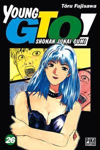 Young GTO ! : Shonan junaï gumi. Volume 26