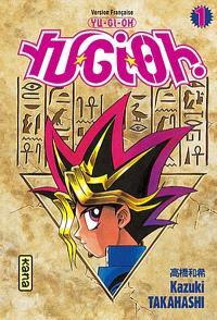 Yu-Gi-Oh : tomes 1, 2 et 3