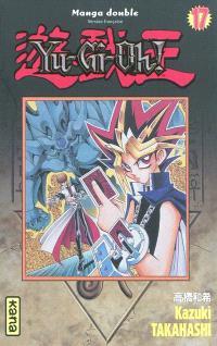Yu-Gi-Oh ! : intégrale. Volume 17-18