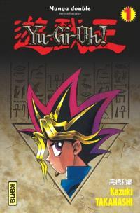 Yu-Gi-Oh ! : intégrale. Volume 1