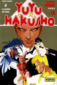 Yuyu Hakusho : le gardien des âmes. Volume 16