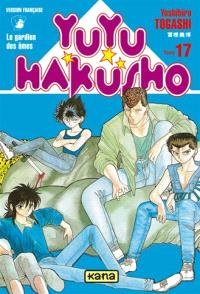 Yuyu Hakusho : le gardien des âmes. Volume 17