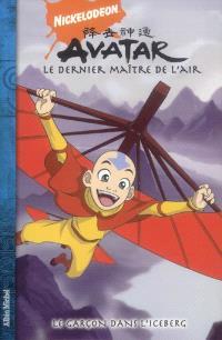 Avatar : le dernier maître de l'air. Volume 1, Le garçon dans l'iceberg