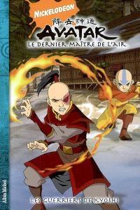 Avatar : le dernier maître de l'air. Volume 4, Les guerriers de Kyoshi