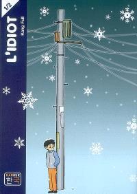 L'idiot. Volume 1