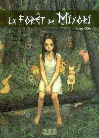 La forêt de Miyori, La forêt de Miyori