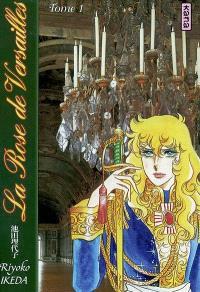 La rose de Versailles : Lady Oscar. Volume 1