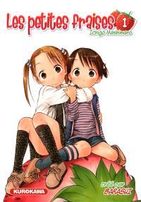 Les petites fraises = Ichigo mashimaro. Volume 1