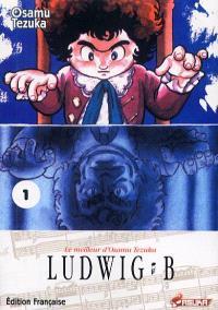 Ludwig B. Volume 1