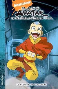 Avatar : le dernier maître de l'air. Volume 2, Le retour de l'avatar