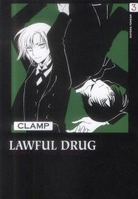 Lawful drug = Médicament légal. Volume 3