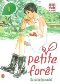 Petite forêt. Volume 1
