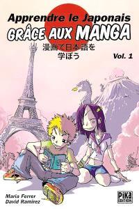 Apprendre le japonais grâce aux mangas. Volume 1