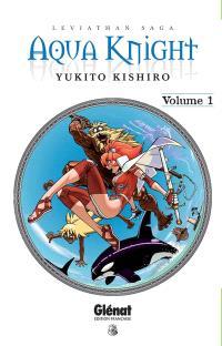 Aqua Knight : Leviathan saga. Volume 1