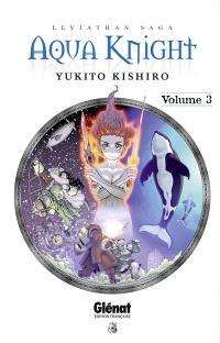 Aqua Knight : Leviathan saga. Volume 3
