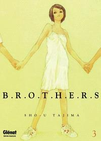 Brothers. Volume 3