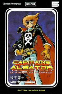 Capitaine Albator : le pirate de l'espace. Volume 5