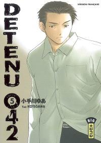 Détenu 042. Volume 5