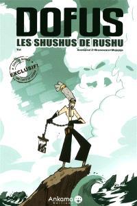 Dofus, Les shushus de Rushu