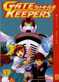 Gate keepers. Volume 1