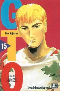 GTO (Great teacher Onizuka). Volume 15
