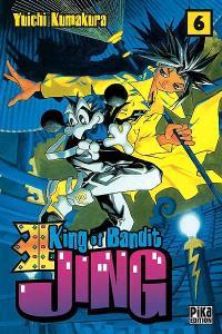 King of bandit Jing = Jing, le roi des voleurs. Volume 6
