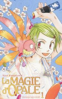 La magie d'Opale. Volume 1