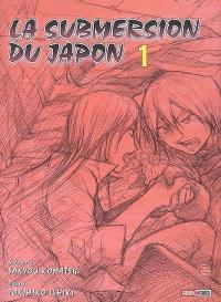 La submersion du Japon. Volume 1