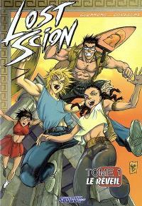 Lost Scion. Volume 1, Le réveil
