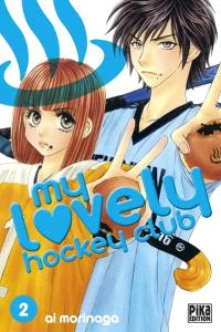 My lovely hockey club. Volume 2, Un amour de hockey !