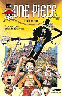 One Piece. Volume 46, A l'aventure sur l'île fantôme