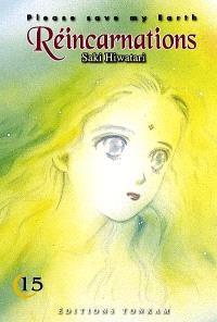 Please save my earth : réincarnations. Volume 15