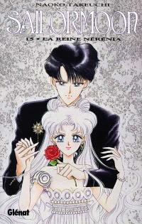 Sailor Moon. Volume 15, La reine Nérénia