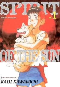 Spirit of the sun. Volume 1