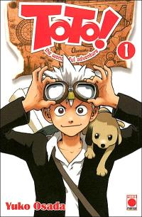 Toto ! : the wonderful adventure. Volume 1
