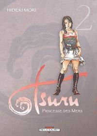 Tsuru : princesse des mers. Volume 2