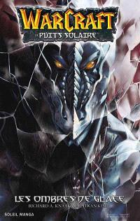 Warcraft : le Puits solaire. Volume 2, Les ombres de glace