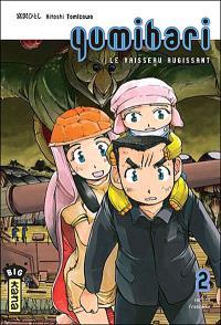 Yumihari : le vaisseau rugissant. Volume 2