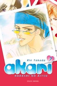 Akari : hadashi no aitsu. Volume 7