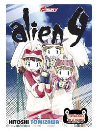 Alien Nine : l'intégrale en 3 tomes