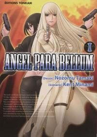 Angel para bellum. Volume 1