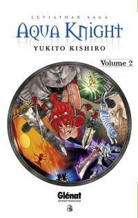 Aqua Knight : Leviathan saga. Volume 2