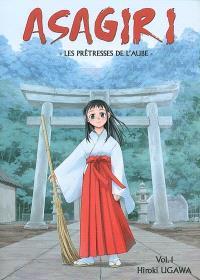 Asagiri, les prêtresses de l'aube. Volume 1