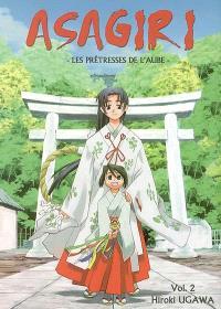 Asagiri, les prêtresses de l'aube. Volume 2