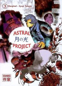 Astral project. Volume 3