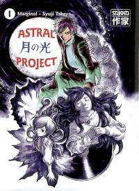 Astral project. Volume 1